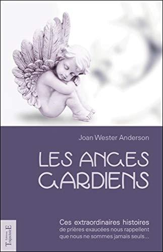 Les anges gardiens par Joan Wester Anderson