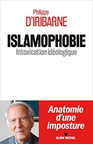 Islamophobie: Intoxication idéologique