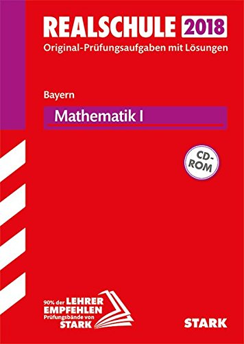 Original-Prüfungen Realschule - Mathematik I - Bayern