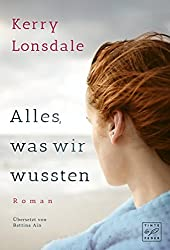 Alles, was wir wussten (Alles, was wir waren 2) (German Edition)