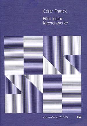 FUNF KLEINERE KIRCHENWERKE (PA)   SATB + ACCOMPANIMENT   SCORE