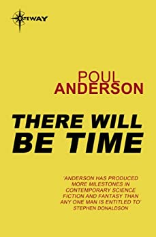 There Will Be Time by [Anderson, Poul]