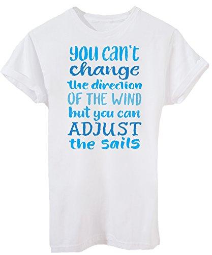 T-Shirt Sie Können Nicht Die Richtung Des Windes-Sport Ändern - iMage - Damen-M -Weiß