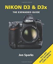 Nikon D3 & D3X (Expanded Guide)