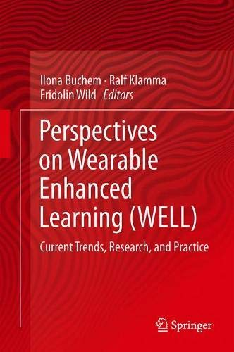 Perspectives on Wearable Enhanced Learning Well: Current Trends, Research, and Practice