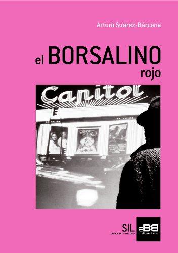 el-borsalino-rojo-spanish-edition