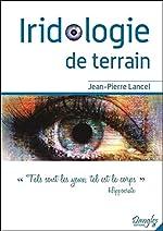 Iridologie de terrain de Jean-Pierre Lancel