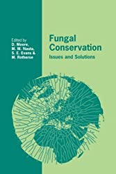 Fungal Conservation: Issues and Solutions (British Mycological Society Symposia) by David Moore (2008-08-21)