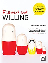 Flawed but Willing: Leading Large Organizations in the Age of Connection