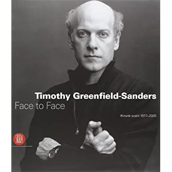 Timothy Greenfield-Sanders. Ritratti Scelti 1977-2005
