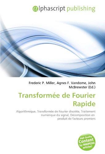 Transformée de Fourier Rapide: Algorithmique, Transformée de Fourier discrète, Traitement numérique du signal, Décomposition en produit de facteurs premiers