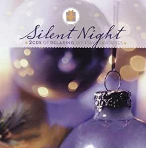 Tis the Season: Silent Night- Relaxing Holiday Favorites by N/A (0100-01-01)