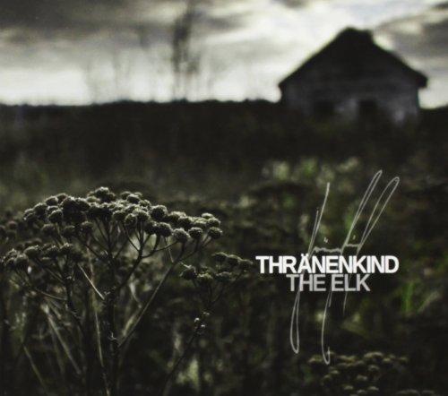 Thränenkind: The Elk (Audio CD)