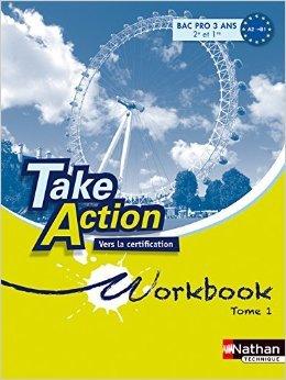 Take Action - Anglais - Bac Pro A2 > B1+ de John Boymond,Marie Desfond,Daniel Bonnet-Piron (Sous la direction de) ( 23 avril 2011 )