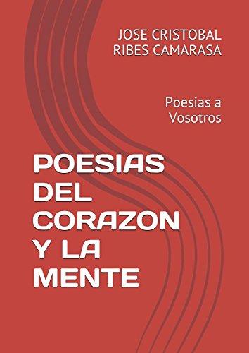 POESIAS DEL CORAZON Y LA MENTE: Poesias a Vosotros