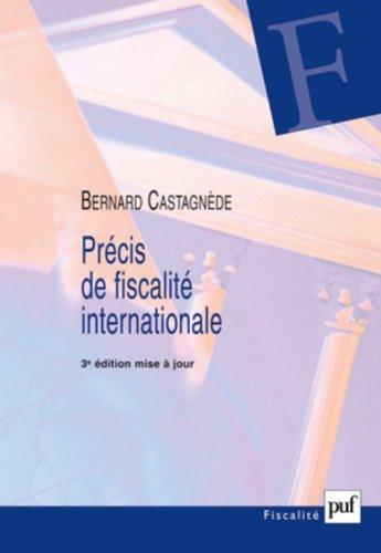Précis de fiscalité internationale par Bernard Castagnède