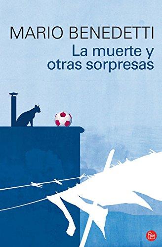 LA MUERTE Y OTRAS SORPRESAS FG(9788466319072) par Mario Benedetti