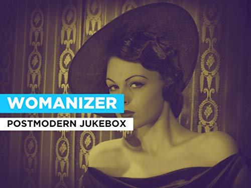 Womanizer im Stil von Postmodern Jukebox