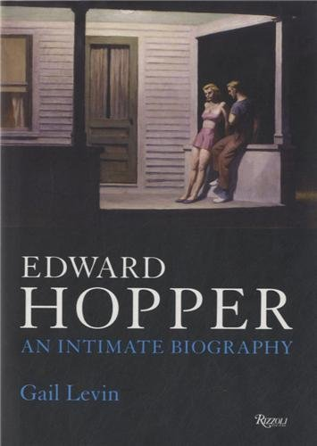 Edward Hopper: An Intimate Biography by Gail Levin (2007-05-14)