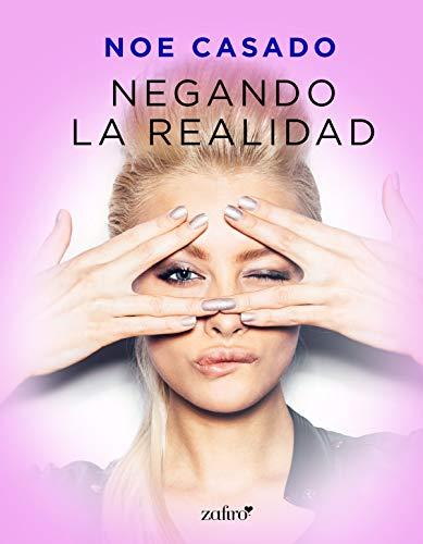 Negando la realidad (Pijas y divinas) (Spanish Edition)