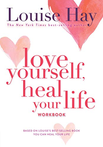 Love Yourself, Heal Your Life Workbook (Insight Guide) (Hay Day Guide)