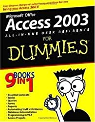 Access 2003 All-in-One Desk Reference For Dummies by Simpson, Alan Published by For Dummies 1st (first) edition (2003) Paperback