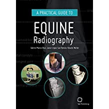 Manso Diaz, G: Practical Guide to Equine Radiography