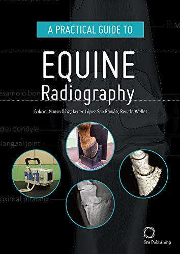Practical Guide to Equine Radiography