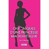 Chroniques d'une princesse machiavelique