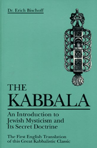 Kabbala: An Introduction to Jewish Mysticism and Its Secret Doctrine (Weiser Classics Series)
