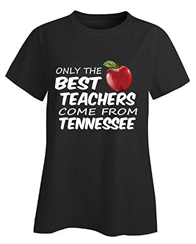 Only The Best Teachers Come From Tennessee - Ladies T-shirt (Womens Tennessee Shorts)