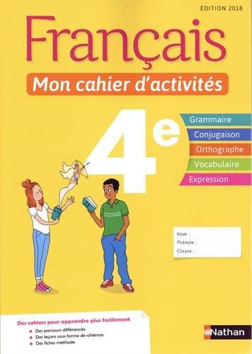 Français - Mon cahier d'activités - 4e par Stéphanie Callet