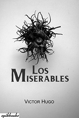 Los Miserables: Ilustrado por Victor Hugo