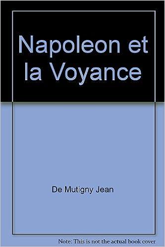 Livres audio gratuits sur les téléchargements de CD Napoléon et la voyance  2716310955 by Jean de 5dbe2e0da74f