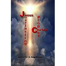 Jesus Christ, the everlasting Prophet