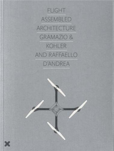 flight-assembled-architecture-gramazio-kohler-and-raffaello-dandrea