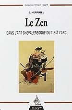 Le zen dans l'art chevaleresque du tir à l'arc de Eugen Herrigel