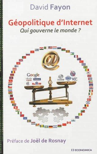 Géopolitique d'Internet : Qui gouverne le monde ?