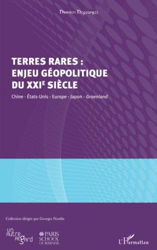 Terres rares : enjeu géopolitique du XXIe siècle