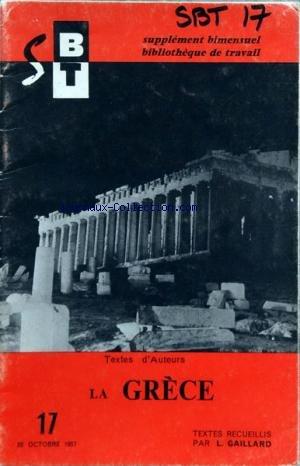 BIBLIOTHEQUE DE TRAVAIL BT du 22/10/1957 - textes d'auteurs - la grece - textes recueillis par l. gaillard