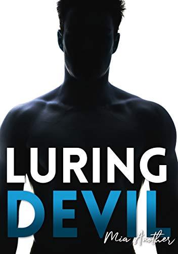 Luring Devil: Riedizione 2019 (Charming Devil Vol. 2) di [Another, Mia]