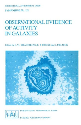Preisvergleich Produktbild Observational Evidence of Activity in Galaxies: Proceedings of the 121st Symposium of the International Astronomical Union Held in Byurakan,  Armenia,  ... Astronomical Union Symposia,  Band 121