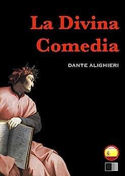La Divina Comedia : El Infierno, El Purgatorio Y El Paraíso por Dante Alighieri epub