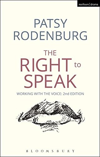 The Right to Speak: Working with the Voice (Performance Books) por Patsy (Guildhall School of Music and Drama, UK) Rodenburg