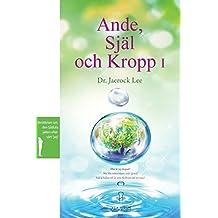 Ande, Själ och Kropp I: Spirit, Soul and Body ¿ (Swedish)