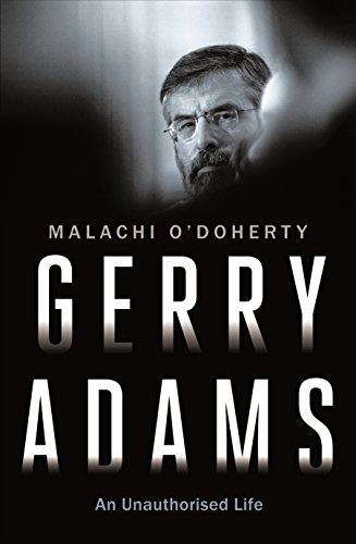 Gerry Adams: An Unauthorised Life
