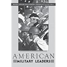 By Joseph Dawson ; Roger J Spiller ( Author ) [ American Military Leaders By Jun-1989 Paperback