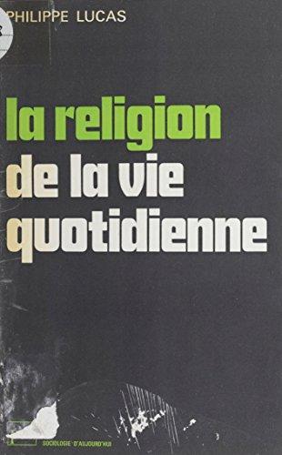 La Religion de la vie quotidienne