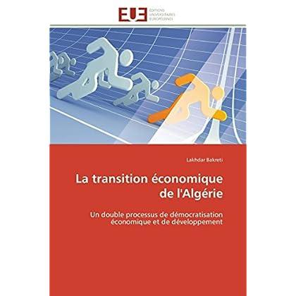 La transition économique de l'algérie