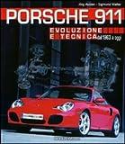 Image de Porsche 911. Evoluzione e tecnica dal 1963 a oggi